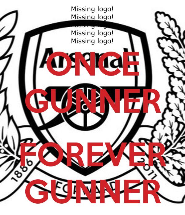 ONCE GUNNER  FOREVER GUNNER