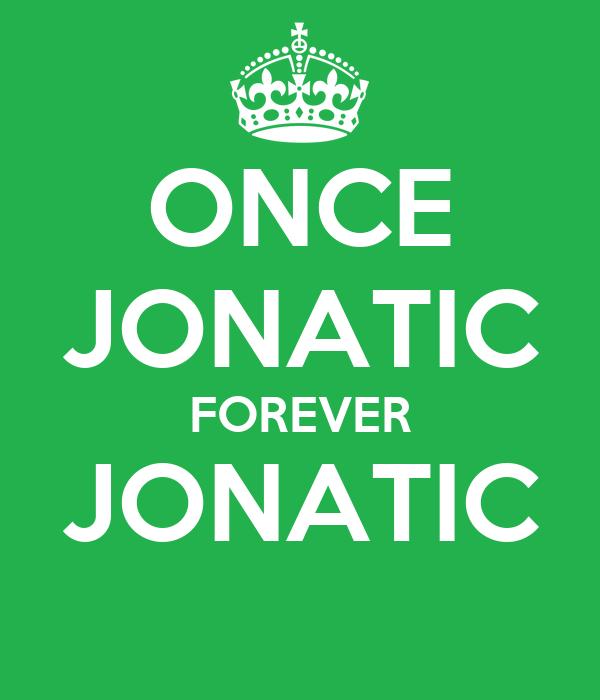 ONCE JONATIC FOREVER JONATIC