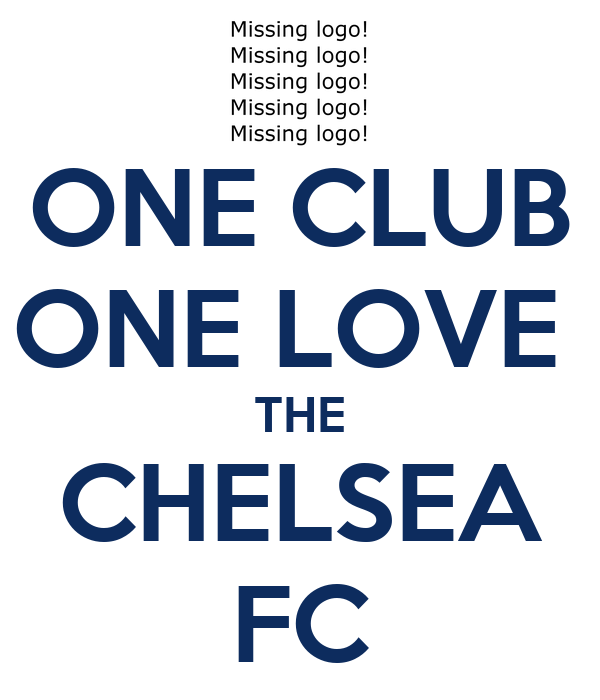 ONE CLUB ONE LOVE  THE CHELSEA FC