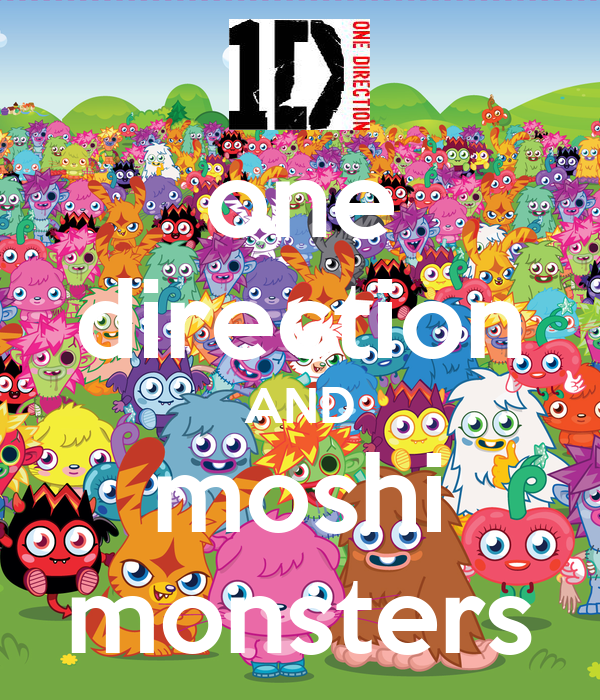 one direction AND moshi monsters