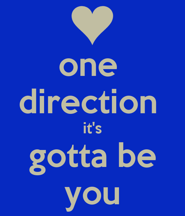 one  direction  it's gotta be you