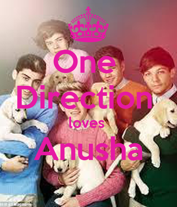 One  Direction  loves  Anusha