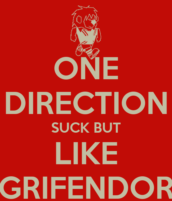 ONE DIRECTION SUCK BUT LIKE GRIFENDOR