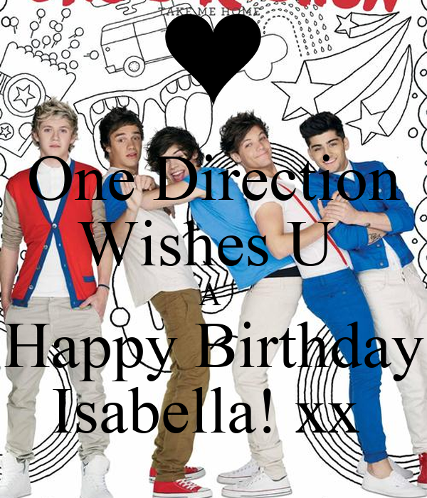 One Direction Wishes U A Happy Birthday Isabella! Xx