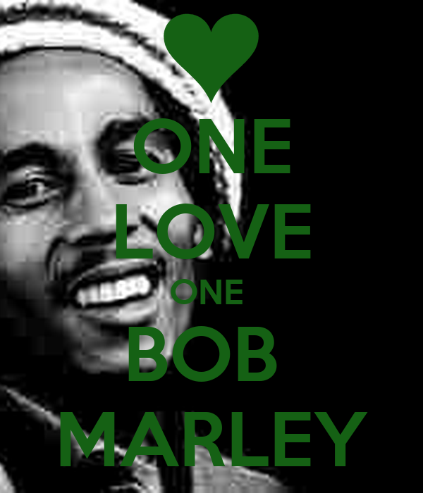 ONE LOVE ONE  BOB  MARLEY