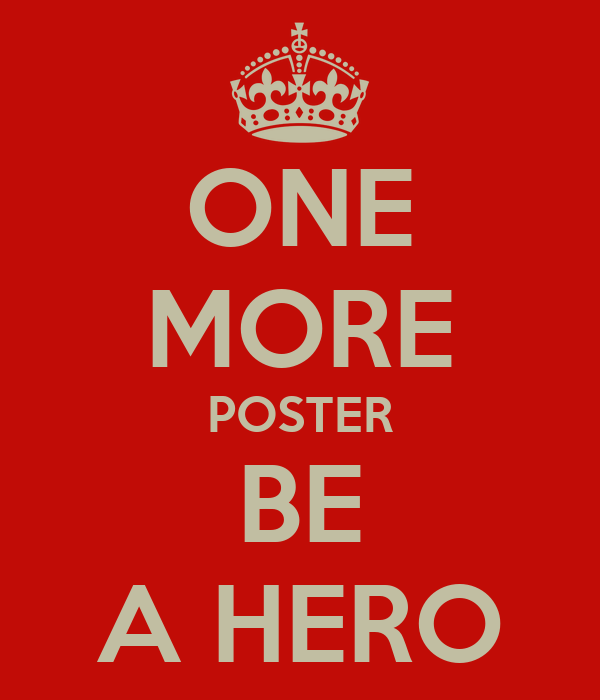 ONE MORE POSTER BE A HERO