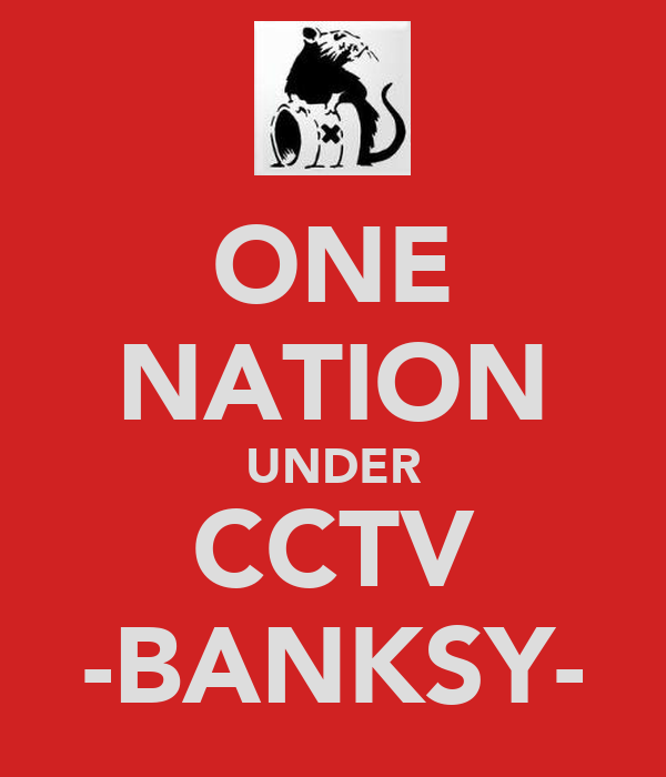 ONE NATION UNDER CCTV -BANKSY-