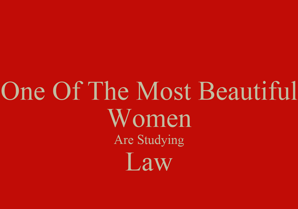 One Of The Most Beautiful Women Are Studying Law