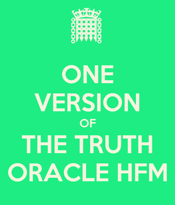 ONE VERSION OF THE TRUTH ORACLE HFM