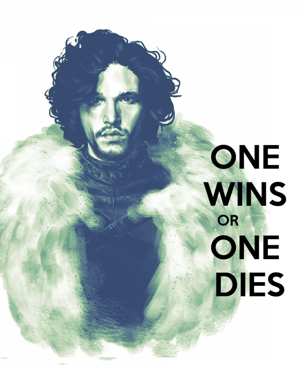 ONE                     WINS                                    OR                     ONE                      DIES