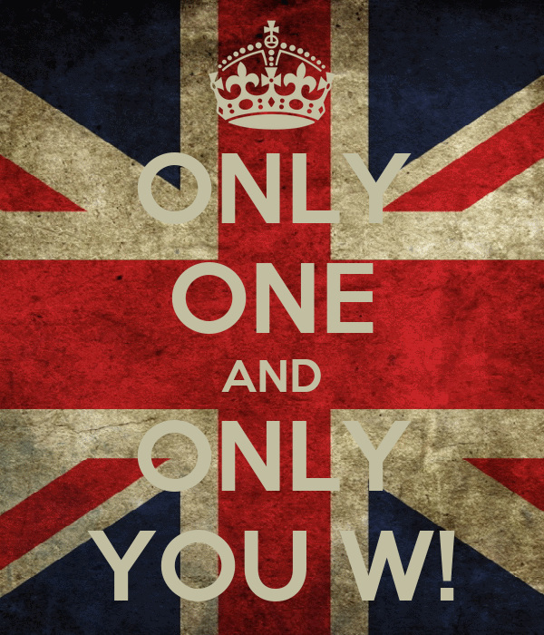 ONLY ONE AND ONLY YOU W!