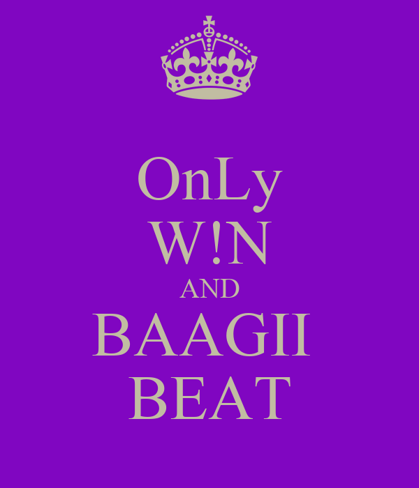 OnLy W!N AND BAAGII  BEAT