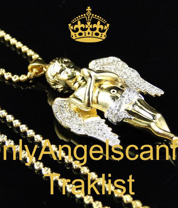 OnlyAngelscanfly Traklist