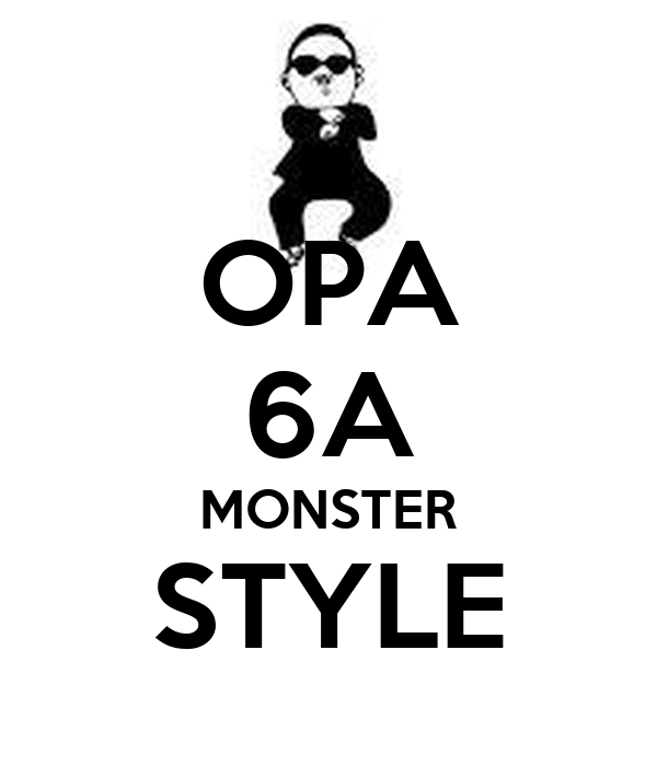 OPA 6A MONSTER STYLE