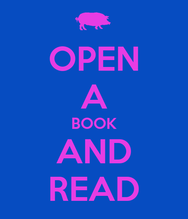 OPEN A BOOK AND READ