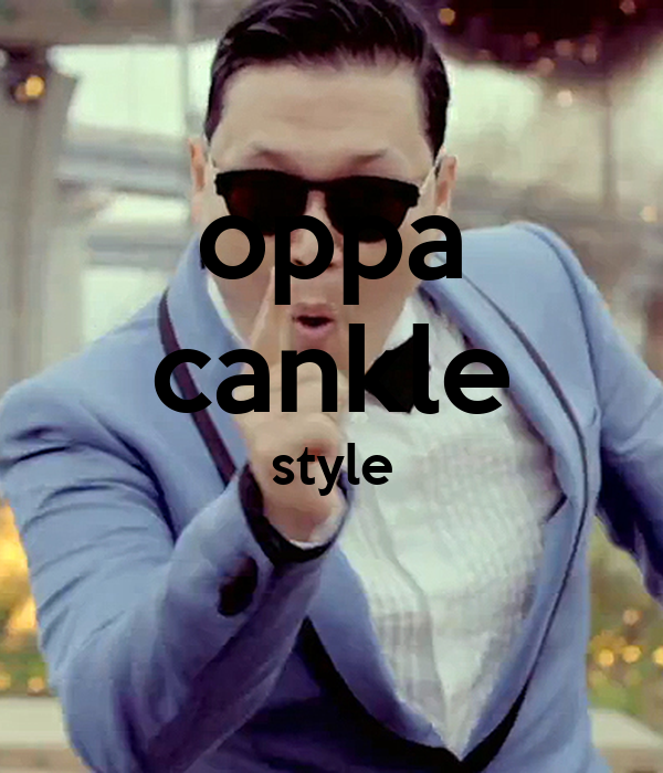 oppa cankle style