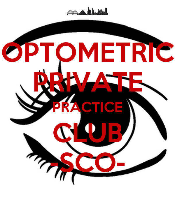 OPTOMETRIC PRIVATE PRACTICE CLUB -SCO-