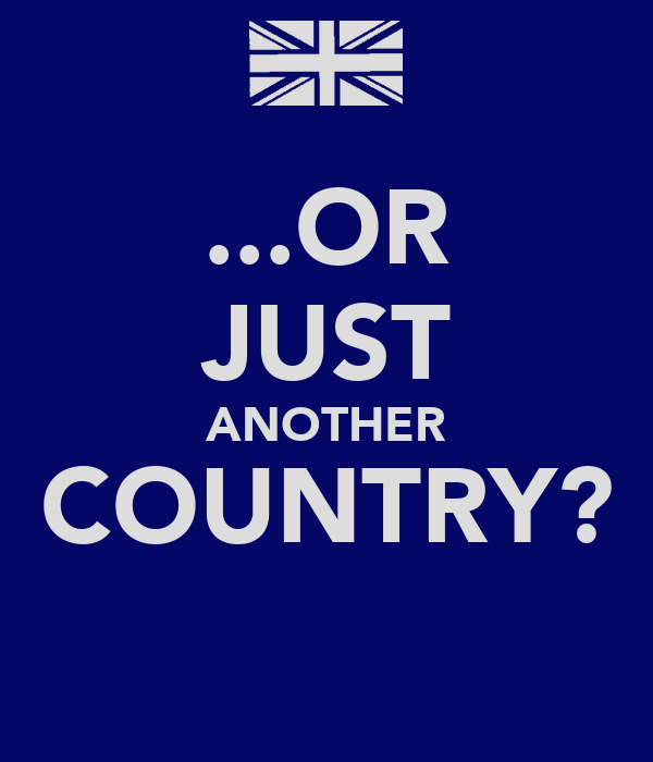 ...OR JUST ANOTHER COUNTRY?
