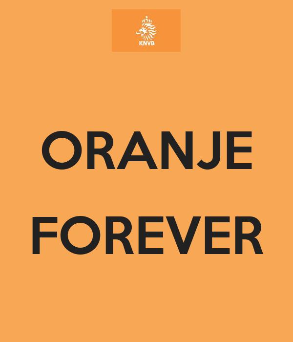 ORANJE  FOREVER