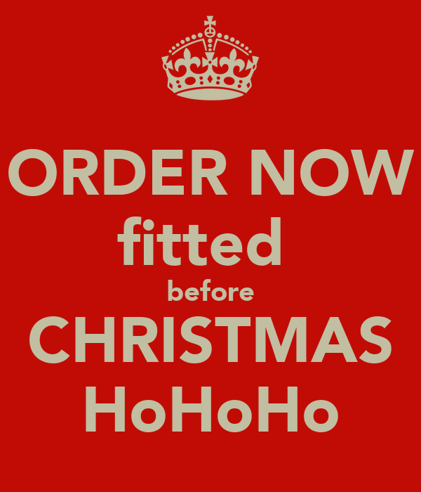 ORDER NOW fitted  before CHRISTMAS HoHoHo