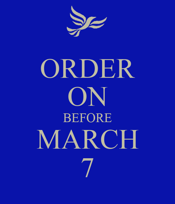 ORDER ON BEFORE MARCH 7