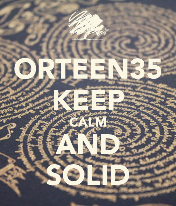 ORTEEN35 KEEP CALM AND SOLID