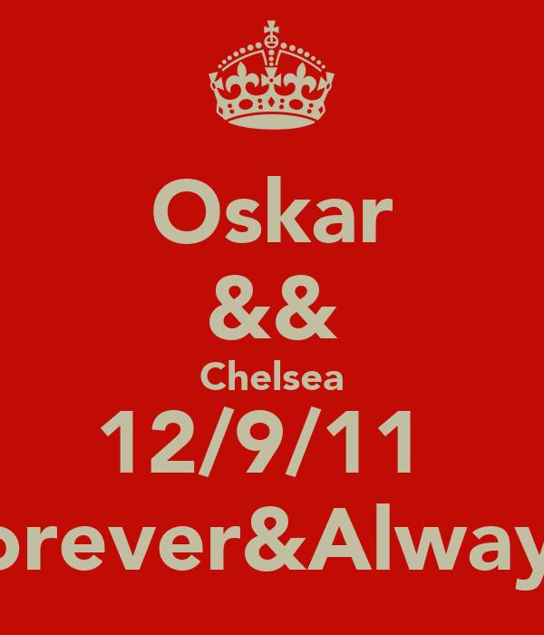 Oskar && Chelsea 12/9/11♥ Forever&Always♥