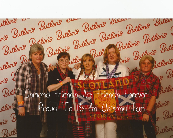 Osmond Friends Are Friends Forever    Proud To Be An Osmond Fan