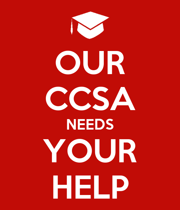 OUR CCSA NEEDS YOUR HELP