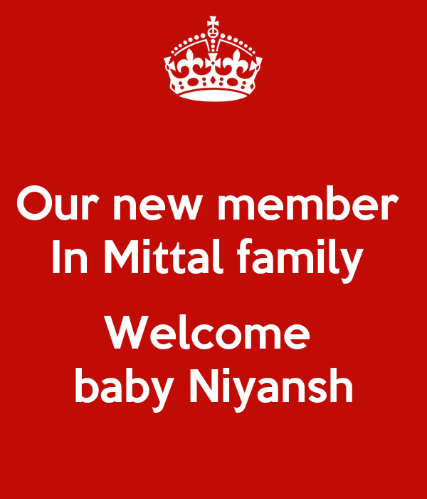 Our new member  In Mittal family   Welcome  baby Niyansh