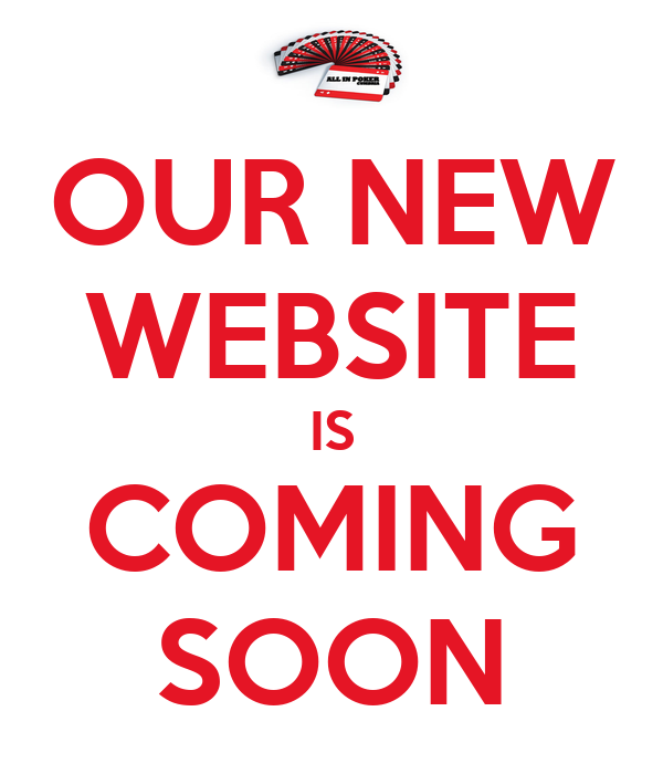 OUR NEW WEBSITE IS COMING SOON