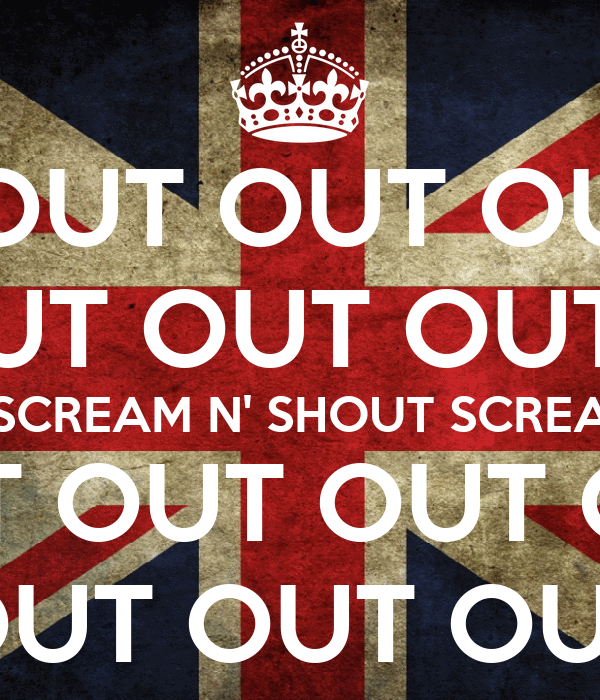 OUT OUT OU UT OUT OUT SCREAM N' SHOUT SCREA OUT OUT OUT OUT OUT OUT OUT OUT OUT