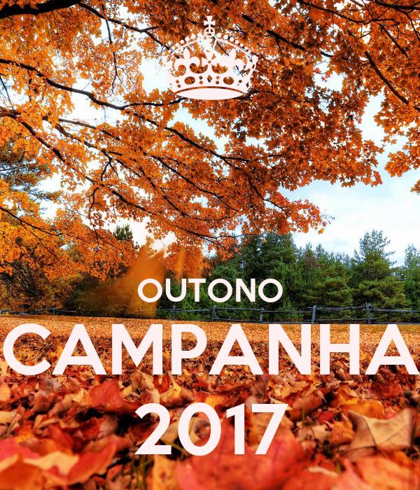 OUTONO CAMPANHA 2017