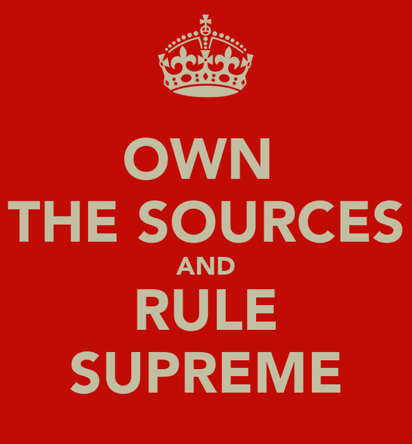 OWN  THE SOURCES AND RULE SUPREME