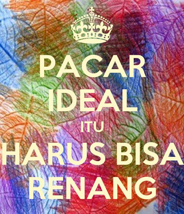 PACAR IDEAL ITU HARUS BISA RENANG