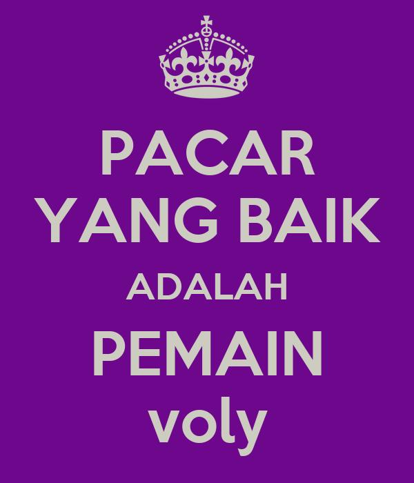 PACAR YANG BAIK ADALAH PEMAIN voly