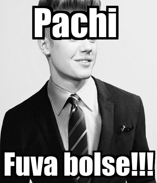 Pachi  Fuva bolse!!!
