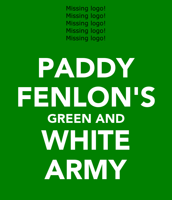 PADDY FENLON'S GREEN AND WHITE ARMY