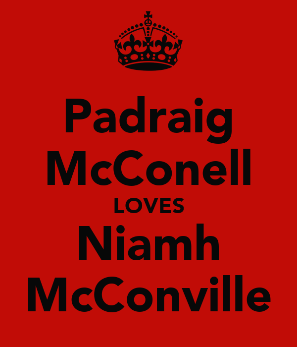 Padraig McConell LOVES Niamh McConville