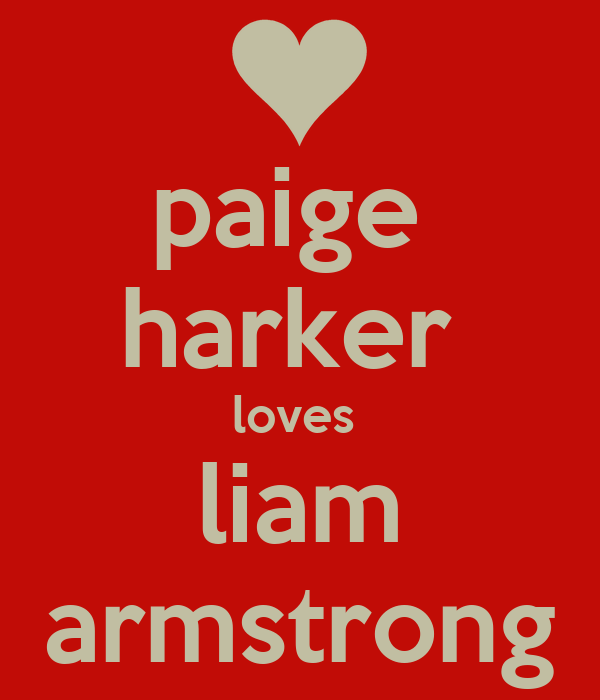 paige  harker  loves  liam armstrong
