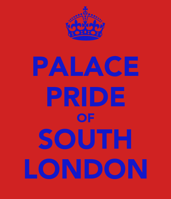 PALACE PRIDE OF SOUTH LONDON