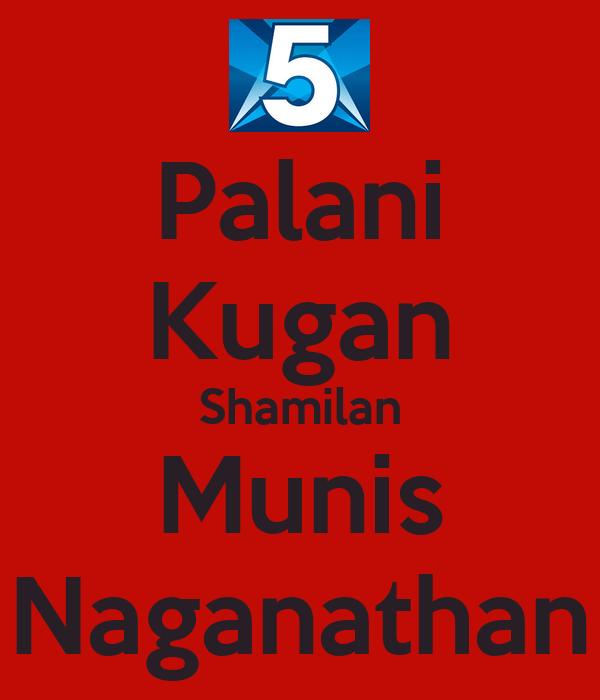 Palani Kugan Shamilan Munis Naganathan