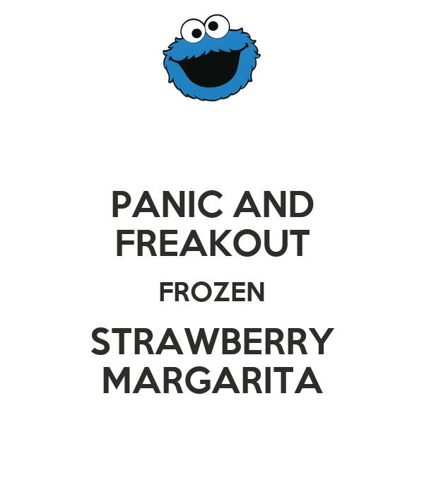 PANIC AND FREAKOUT FROZEN STRAWBERRY MARGARITA