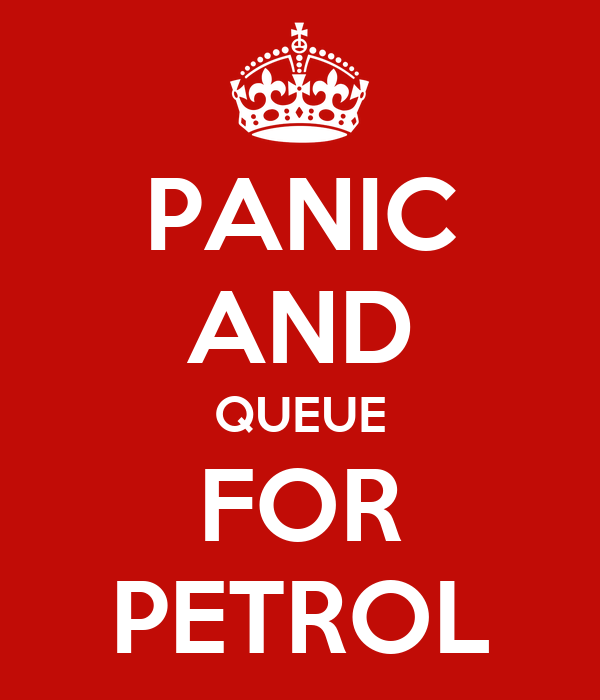 PANIC AND QUEUE FOR PETROL