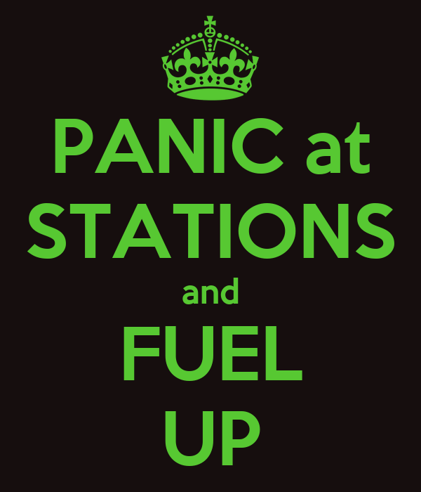 PANIC at STATIONS and FUEL UP