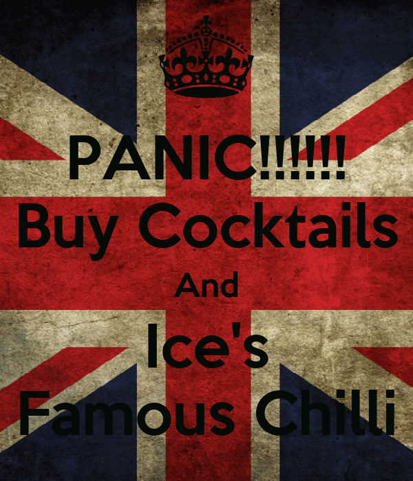 PANIC!!!!!! Buy Cocktails And Ice's Famous Chilli