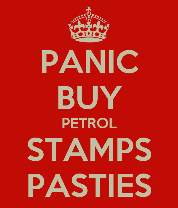 PANIC BUY PETROL STAMPS PASTIES