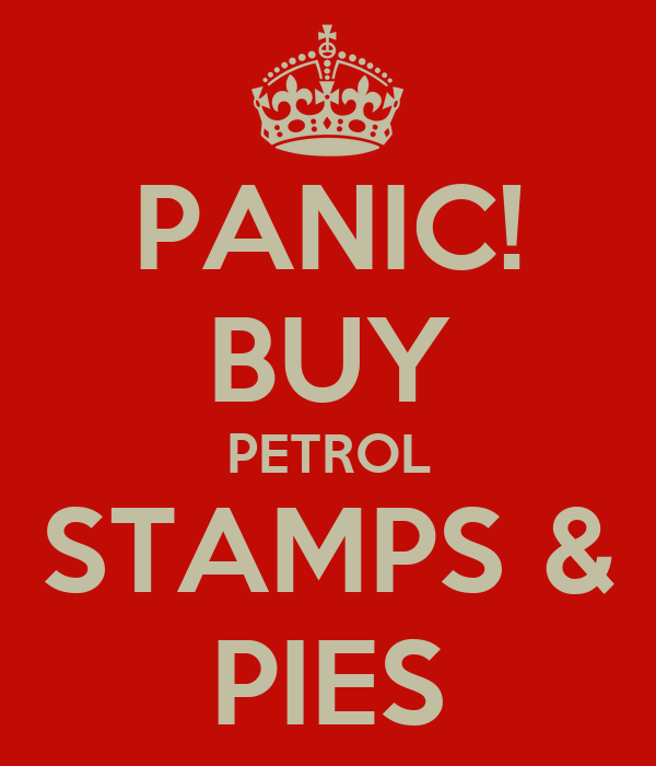 PANIC! BUY PETROL STAMPS & PIES