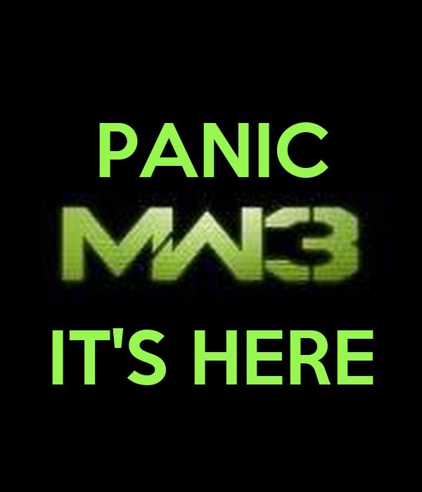 PANIC   IT'S HERE