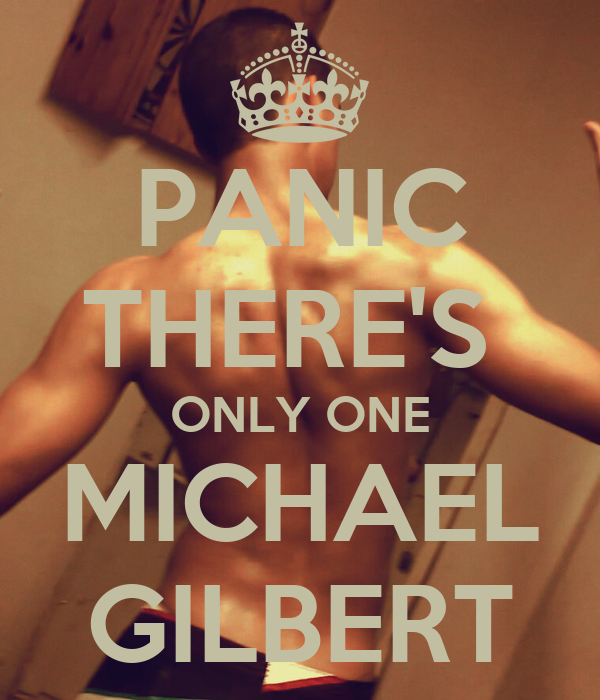 PANIC THERE'S  ONLY ONE MICHAEL GILBERT